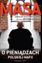 masa-o-pieniadzach-polskiej-mafii-jaroslaw-masa-sokolowski-w-rozmowie-z-arturem-gorskim